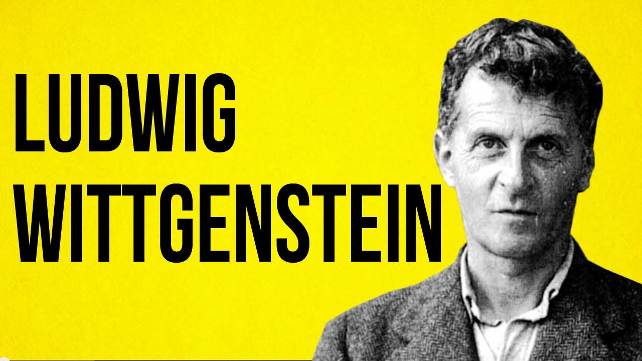 Ludwig Witgenstein